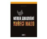Weber kuřecí maso - grilování (kniha), 45441, Weber